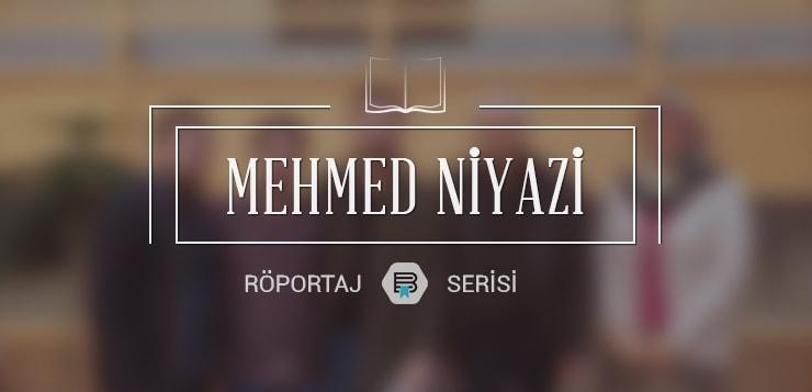 mehmed niyazi ile söyleşi - mehmedniyazi - Mehmed Niyazi ile Söyleşi