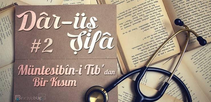Dâr-üş Şifâ #2 : Müntesibîn-i Tıb'dan Bir Kısım - D  r        ifa Serisi 2 - Dâr-üş Şifâ #2 : Müntesibîn-i Tıb'dan Bir Kısım