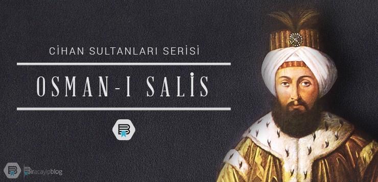 Cihan  Sultanları #1 : Osman-ı Salis - 1osman  salis - Cihan  Sultanları #1 : Osman-ı Salis