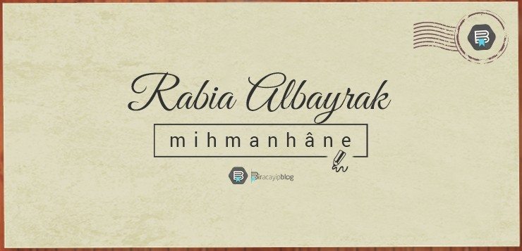 Mihmanhâne #2: Rabia Albayrak - rabiaalbayrak - Mihmanhâne #2: Rabia Albayrak