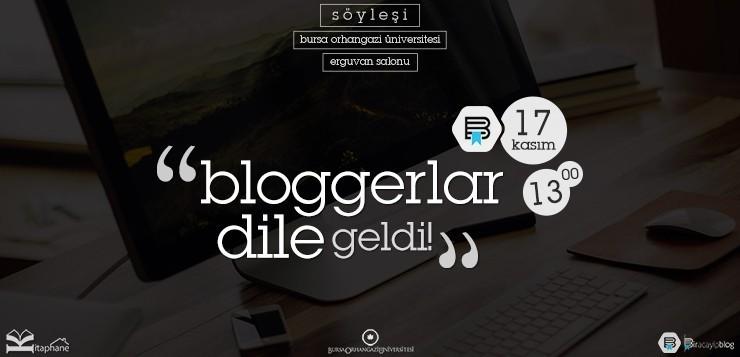Söyleşimize davetlisiniz! - bloggerlardilegeldi duyuru3 - Söyleşimize davetlisiniz!