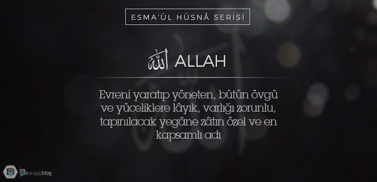 Esma'ül Hüsnâ Serisi #1: Allah - image 2 - Esma'ül Hüsnâ Serisi #1: Allah