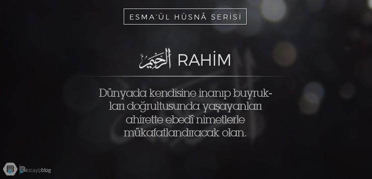 Esma'ül Hüsnâ Serisi #3: Rahim - 3Rahim - Esma'ül Hüsnâ Serisi #3: Rahim