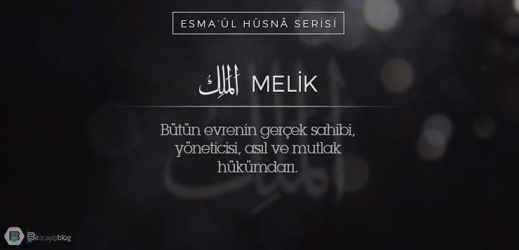 Esma'ül Hüsnâ Serisi #4: Melik - 4Melik - Esma'ül Hüsnâ Serisi #4: Melik