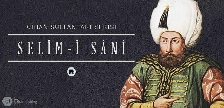 Cihan Sultanları #3: Selim-i Sânî - 3ikinciselim - Cihan Sultanları #3: Selim-i Sânî