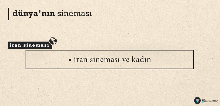 İran Sineması ve Kadın - 2iransinemas  vekad  n - İran Sineması ve Kadın