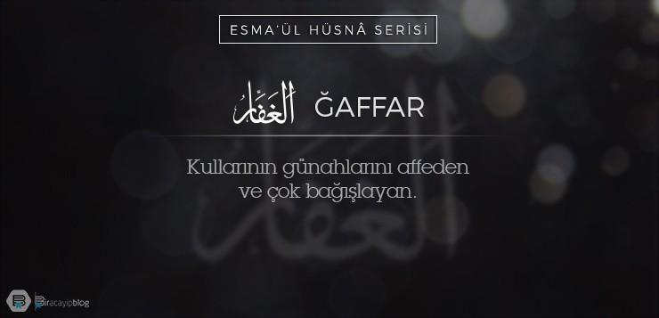 Esma'ül Hüsnâ Serisi #15: Ğaffar - 15  affar - Esma'ül Hüsnâ Serisi #15: Ğaffar