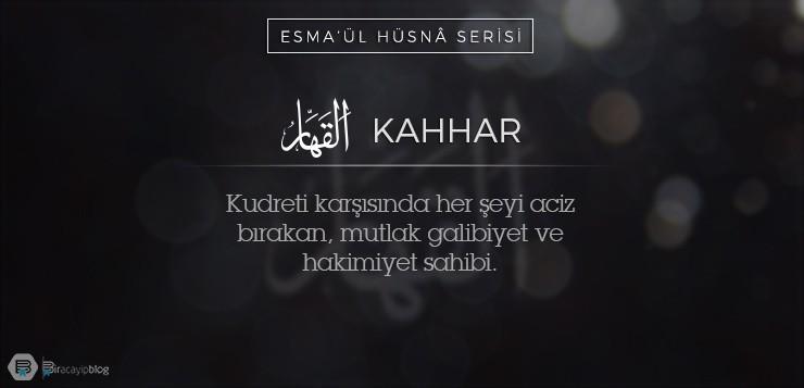 Esma'ül Hüsnâ Serisi #16: Kahhar - 16Kahhar - Esma'ül Hüsnâ Serisi #16: Kahhar