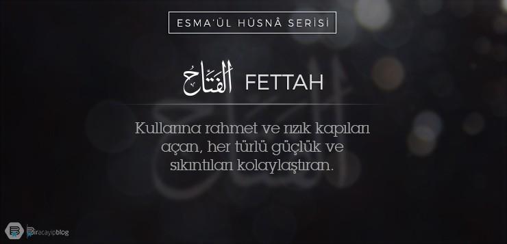 Esma'ül Hüsnâ Serisi #19: Fettah - 19Fettah - Esma'ül Hüsnâ Serisi #19: Fettah