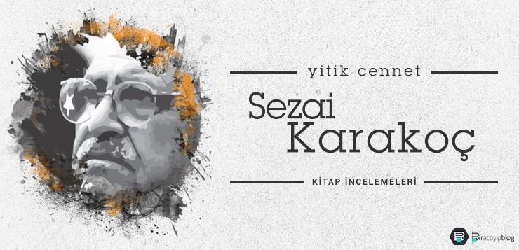 Sezai Karakoç - Yitik Cennet - sezaikarako   - Sezai Karakoç – Yitik Cennet