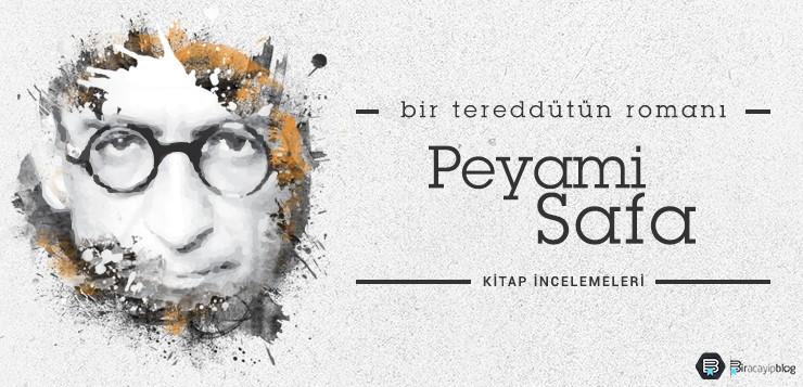 peyami safa - bir tereddütün romanı - peyamisafa - Peyami Safa – Bir Tereddütün Romanı