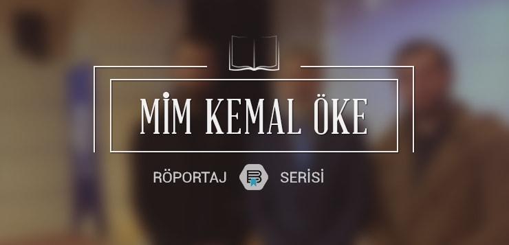 mim kemal Öke ile söyleşi - mimkemaloke - Mim Kemal Öke ile Söyleşi