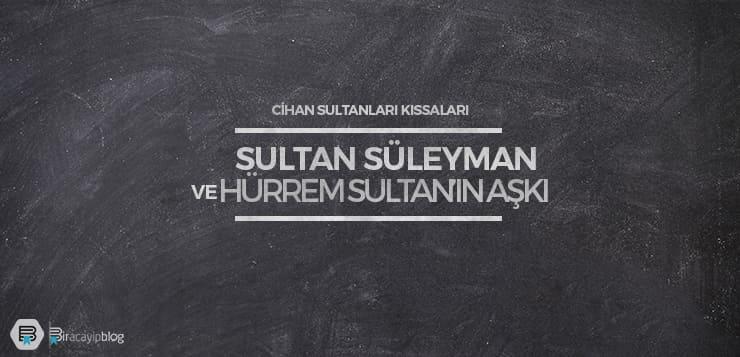 sultan süleyman ve hürrem sultan'ın aşkı - sultansuleymanvehurremsultaninaski - Sultan Süleyman ve Hürrem Sultan'ın Aşkı