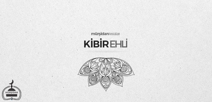 kibir ehli - kibirehli1 - Kibir Ehli