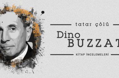 - dinobuzzati 384x253 - Dino Buzzati – Tatar Çölü